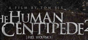 """HUMAN CENTIPEDE 2"" Review"