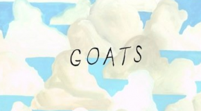 &#8220;Goats&#8221; Review