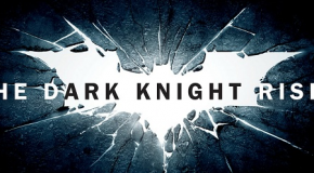 &#8220;Dark Knight Rises&#8221; Video Review!
