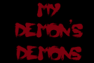 """My Demon's Demons"" Issue #1"
